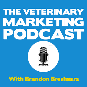 The Veterinary Marketing Podcast by The Veterinary Marketing Podcast