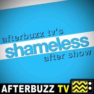 Shameless Reviews and After Show - AfterBuzz TV by AfterBuzz TV