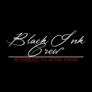 The Black Ink Crew Podcast by AfterBuzz TV