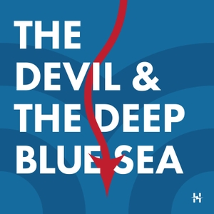 The Devil and The Deep Blue Sea by Harbor Media