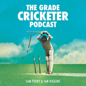 The Grade Cricketer by Sam Perry, Ian Higgins, Dave Edwards