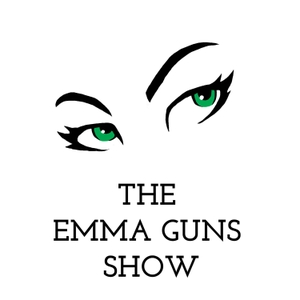 The Emma Guns Show by Emma Gunavardhana