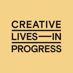 Creative Lives by Lecture in Progress