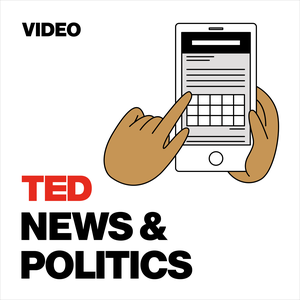TED Talks News and Politics by TED