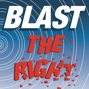 BLAST THE RIGHT by Jack Clark