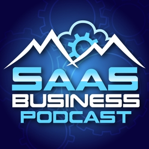 The SaaS (Software as a Service) Business Podcast by Ron Gaver