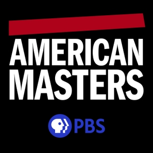 American Masters Podcast by American Masters | PBS