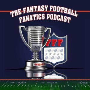 The Fantasy Football Fanatics Podcast by Fantasy Football