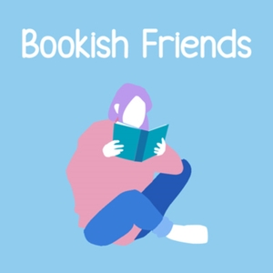 Bookish Friends by Bookish Friends