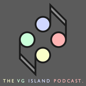 The VG Island Podcast by The VG Island