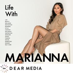 Life with Marianna by Dear Media, Marianna Hewitt