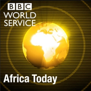 Africa Today by BBC World Service
