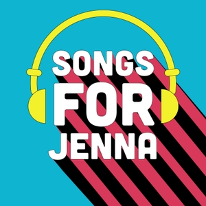 Songs for Jenna Podcast by Ryan Cassidy