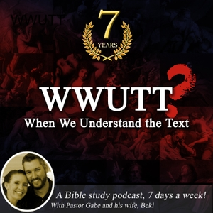 WWUTT by Pastor Gabriel Hughes