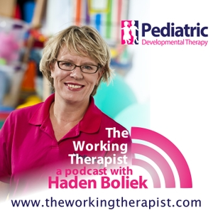 The Working Therapist: Providing Helpful Ideas for Pediatric Speech, Occupational and Physical Therapy by Haden Boliek - Speech Language Pathologist, Entrepreneur, and Business Owner