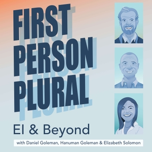 First Person Plural: EI & Beyond by Key Step Media, Daniel Goleman, Hanuman Goleman