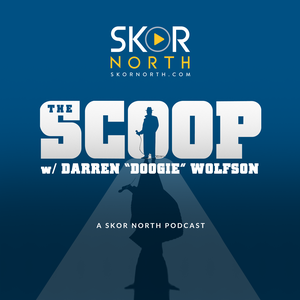 The Scoop w/ Doogie by SKOR North | Hubbard Radio