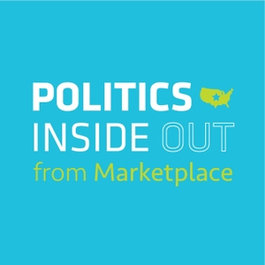 Politics Inside Out from Marketplace by Marketplace