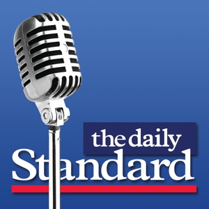 The Daily Standard Podcast - Your conservative source for analysis of the news shaping US politics and world events by TWS Podcasts
