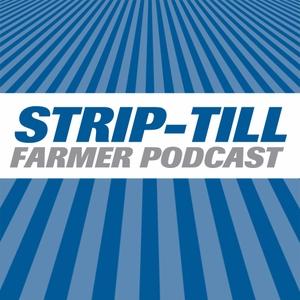 Strip-Till Farmer Podcast by Strip-Till Farming Dealer