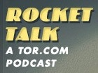 Rocket Talk Podcast – Tor.com by Tor.com