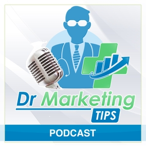 Dr Marketing Tips Podcast by Dr Marketing Tips