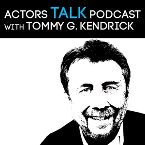 Actors Talk - Come Inside The Acting Business by Actors Talk Podcast