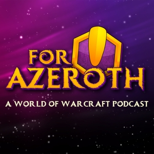 For Azeroth! by Jocelyn Kearney & Manny Thomas