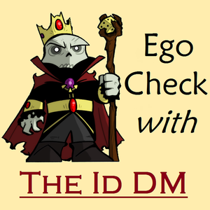 Ego Check with The Id DM by Dr. Michael Mallen, The Id DM