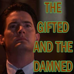 Twin Peaks the Gifted and the Damned by Double P Podcasts