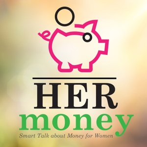 Her Money with Sheri Lynch & Kris Carroll by Sheri Lynch and Kris Carroll