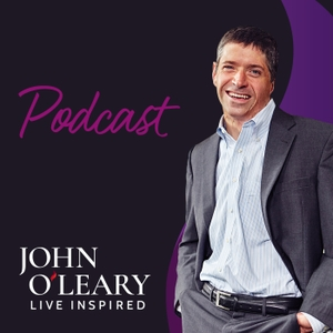 Live Inspired Podcast with John O'Leary by John O'Leary