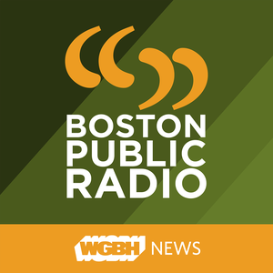 Boston Public Radio Podcast by WGBH Educational Foundation