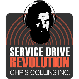 Service Drive Revolution with Chris Collins by Business Outlaws Network