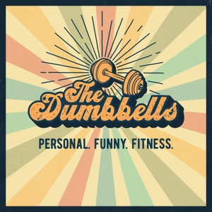The Dumbbells by The Dumbbells