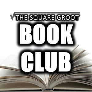 The Square Groot Book Club by James  Sam