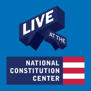 Live at the National Constitution Center by National Constitution Center