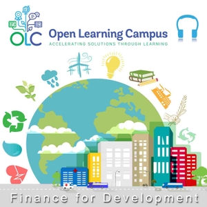 Finance for Development (audio) by World Bank's Open Learning Campus