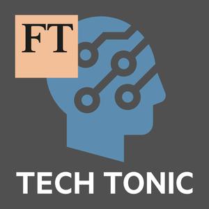 FT Tech Tonic by Financial Times