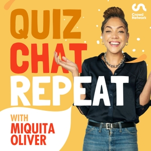 Quiz Chat Repeat with Miquita Oliver by Crowd Network