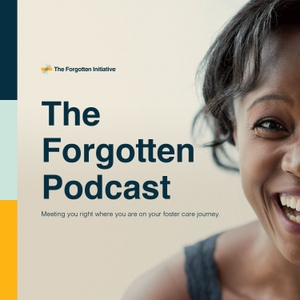 The Forgotten Podcast by The Forgotten Initiative