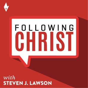 Following Christ - OnePassion Ministries by Dr. Steven J. Lawson