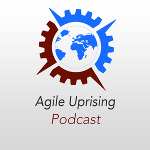 Agile Uprising Podcast by AgileUprising