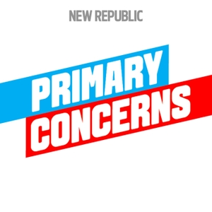Primary Concerns by New Republic