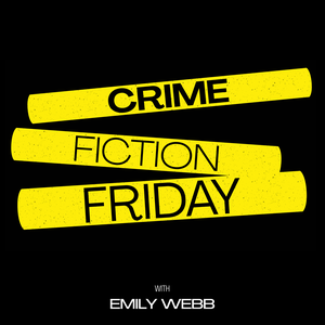 Crime Fiction Friday with Emily Webb by Smart Fella