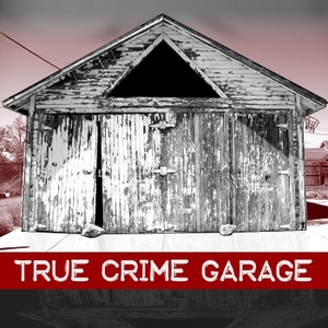 True Crime Garage by TRUE CRIME GARAGE