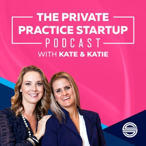 The Private Practice Startup by Dr. Kate Campbell & Katie Lemieux