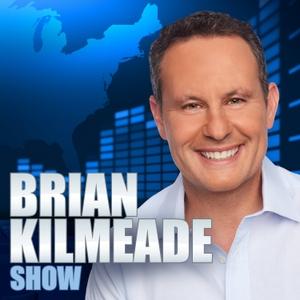 The Brian Kilmeade Show Free Podcast