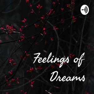 Feelings of Dreams by Rey