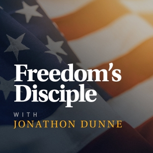 Freedom's Disciple by Blaze Podcast Network